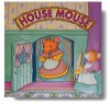 House Mouse (Patchwork Mice Series) - Geraldine Dobbie