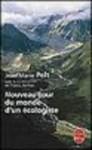 Le Nouveau Tour Du Monde D Un Ecologiste - Jean-Marie Pelt, Franck Steffan