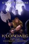 Klondaeg and the Klondaeg Hunters (Volume 2) - Steve Thomas