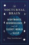 The Nocturnal Brain - Guy Leschziner