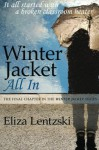 Winter Jacket: All In (Volume 4) - Eliza Lentzski