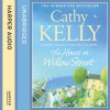 The House on Willow Street - Cathy Kelly, Amy Creighton, HarperCollins Publishers Limited