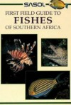 SASOL First Field Guide to Fishes of Southern Africa (Sasol First Field Guide) - Rudy van der Elst