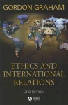 Ethics and International Relations: Ethnography and Empire in the Roman West - Gordon Graham