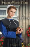 The Keeper - Suzanne Woods Fisher