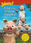 Find the Sheep, Piggley!: A Jakers! Counting Book (Jakers!) - Emily Sollinger