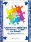 Grammatica Essenziale Della Lingua Italiana Con Esercizi - Marco Mezzadri