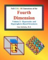 Full Color Illustrations of the Fourth Dimension, Volume 2: Hypercube- and Hypersphere-Based Objects - Chris McMullen