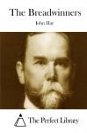 The Breadwinners - John Hay, The Perfect Library