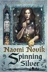 Spinning Silver - Naomi Novik