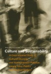 Culture and Sustainability: a cross-national study of cultural diversity and environmental priorities among mass publics and decision makers - Peter Ester, Henk Vinken