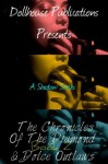 The Chronicle Of The Diamond & Dolce Outlaws Book 2 (The Chronicles) - LoLa Bandz, Shadow Anderson