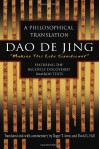 Dao De Jing: A Philosophical Translation (English and Mandarin Chinese Edition) - Roger Ames, David Hall, Lao Zi