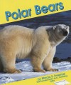 Polar Bears, Vol. 4 - Marcia S. Freeman