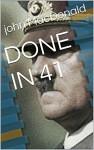 DONE IN 41 - john MacDonald