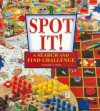 Spot It!: A Search and Find Challenge - Jennifer L. Marks