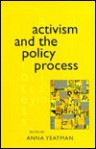 Activism and the Policy Process - Anna Yeatman