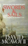 Swords and Sails: The Legacy of the Red Lion - David McAvoy II, Kambiz Mostofizadeh