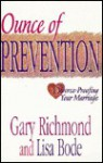 Ounce of Prevention: Divorce-Proofing Your Marriage - Gary Richmond