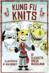 Kung Fu Knits - Elizabeth Green Musselman