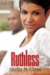Ruthless (Urban Christian) - Shelia M. Goss
