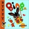 Bing: Swing - Ted Dewan