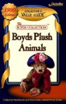 Boyds Plush Animals Collector's Value Guide (The Boyds Collection) - Collectors Publishing Co., CheckerBee Publishing