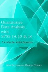Quantitative Data Analysis with SPSS 14, 15 and 16: A Guide for Social Scientists - Alan Bryman, Duncan Cramer