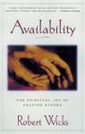 Availability: The Spiritual Joy of Helping Others - Robert J. Wicks