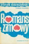 Romans zimowy - Stefan Kisielewski