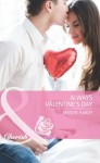 Always Valentine's Day (Mills & Boon Cherish) (Holiday Hearts - Book 5) - Kristin Hardy