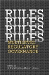 Rules, Rules, Rules, Rules: Multilevel Regulatory Governance - G. Bruce Doern, Robert Johnson