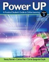 Power Up: A Practical Student's Guide to Online Learning (2nd Edition) - Stacey Barrett, Catrina Poe, Carrie Sr Spagnola-Doyle