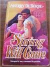 Spring Will Come - Sherry Deborde
