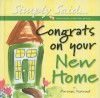 Congrats on Your New Home - Marianne R. Richmond