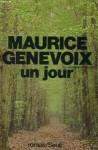 Un Jour - Maurice Genevoix