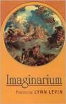 Imaginarium: Poems - Lynn Levin