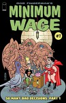 Minimum Wage: So Many Bad Decisions #1 (of 6) - Bob Fingerman, Bob Fingerman