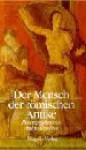 Der Mensch Der Römischen Antike - Andrea Giardina, Jochen Bußmann, Asa-Bettina Wuthenow