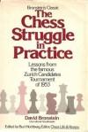 Chess Struggle in Practice - David Bronstein