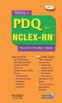 Mosby's PDQ for NCLEX-RN: Practical, Detailed, Quick [With CDROM] - Joanna E. Cain, Joanna E. Cain