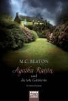 Agatha Raisin und die tote Gärtnerin - M.C. Beaton, Sabine Schilasky