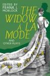 The Widow a la Mode and Other Plays - Jean-Francois Regnard, Alain-René Lesage, Frank J. Morlock