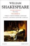 Tragédies, tome 2: Othello, Timon d'Athènes, Le Roi Lear, Macbeth, Antoine et Cléopâtre, Coriolan (édition bilingue anglais-français) - William Shakespeare