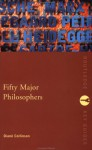 Fifty Major Philosophers: A Reference Guide - Diané Collinson, Diane Collonson