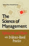 The Science of Management: Fighting Fads and Fallacies with Evidence-Based Practice - Simon Moss, Ronald Francis