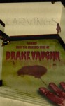 Carvings: A Short Horror Story - Drake Vaughn