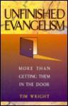 Unfinished Evangelism - Tim Wright