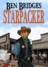 Starpacker (A Ben Bridges Western) - Ben Bridges