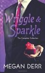 Wriggle & Sparkle - Megan Derr
